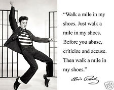 "Elvis Presley ""walk a mile in my shoes"" Autograph Quote 8 x 10 Photo Picture #w1"