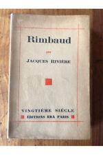 Rimbaud, Edition Originale Jacques Rivière