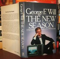 George F. Will THE NEW SEASON, A Spectator's Guide to the 1988 Election 1st Edit