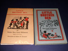 1948 Signed 1st in Dust jacket of Little Brother Ben by Mary Paula Williamson