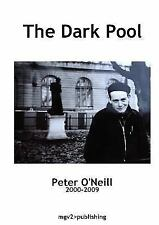 The Dark Pool by Peter O'Neill (2015, Paperback)