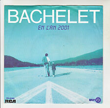 """Pierre BACHELET Vinyle 45T 7"""" EN L'AN 2001 - LA CHANSON DE PRESLEY - RCA 40389"""