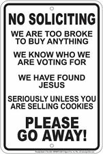 No Soliciting Sign - We are Broke / We have Found Jesus / Girl Scout Cookies