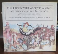 Frogs Who Wanted a King and Other Songs La Fontaine Smith Zemach 1st HB/DJ 1977