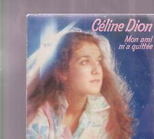 45TOURS  2 TITRES / CELINE   DION  MON AMI M A QUITTEE