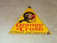 "VINTAGE ORANGE CRUSH THIRST AID WARD'S CRUSHY! 7"" PORCELAIN METAL SODA POP SIGN!"