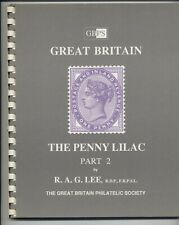 'GREAT BRITAIN THE PENNY LILAC PART 2' BY R.A.G.LEE