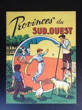 SUPERBE album à Colorier Provinces du sud Ouest Pays basque Dejoie Chaix NEUF