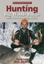 Hunting Big Woods Bucks