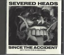 SEVERED HEADS / SINCE THE ACCIDENT - 1983-1984 PART 1 - CD 1989