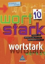 Wortstark. SprachLeseBuch 10. (9783507480308)