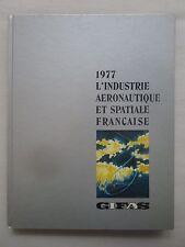 1977 GIFAS INDUSTRIE AERONAUTIQUE ESPACE PAUL LENGELLE CONCORDE MIRAGE AIRBUS