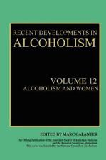 Recent Developments in Alcoholism: Volume 12: Alcoholism and Women (Recent Devel