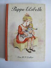 Buch Puppe Elsbeth Mutters Puppe von H_. J. Zeller Zwei Puppengeschichten K1071