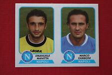 Panini Calciatori 2003/04 N. 536 NAPOLI  MANITTA ZAMBONI DA BUSTINA!!!