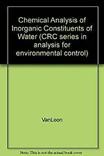 Chemical Analysis of Inorganic Constituents of Water by Afghan, B. K.