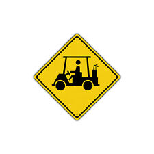 Golf Cart with Graphic Symbol Metal Aluminum Novelty Traffic Sign 12x12