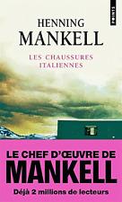 Henning  MANKELL**NEUF * Les chaussures italiennes * 2 MILLIONS de LECTEURS déjà