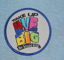 "Wake Up Live Big Patch - Be Smoke Free - 3"" x 3"""