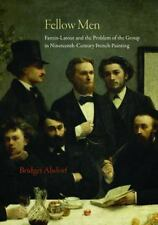 Fellow Men: Fantin-Latour and the Problem of the Group in Nineteenth-Century Fre