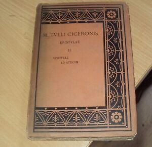 Ca 1910 - M TULLI CICERNOIS EPISTULAE - L C PURSER