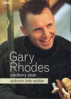 Gary Rhodes' Cookery Year: Autumn into Winter by Rhodes, Gary 0563534214 The