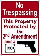 NO TRESPASSING 2nd AMENDMENT GLOCK FUNNY ALUM SIGN PRIVATE DEER ELK HUNT