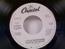 """LITTLE RIVER BAND """"FACE IN THE CROWD / SAME"""" 45 MINT PROMO"""