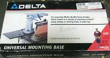 Delta Universal Mounting Base For Versa Feeder