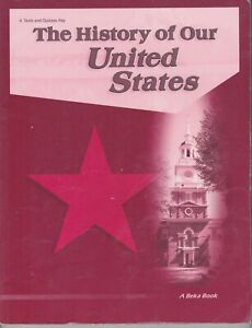 A BEKA BOOK The History of Our United States 4 Tests and Quizzes Key