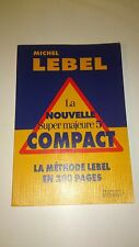 La Nouvelle Super majeure 5e compact - Michel Lebel