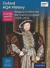 Oxford AQA History for A Level: Religious Conflict and the Church in England c1.
