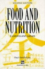 Food & Nutrition: Customs and Culture by Fieldhouse, Paul