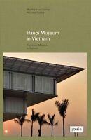 The Hanoi Museum in Vietnam by JOVIS Verlag (Hardback, 2014)