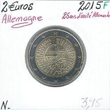 2 Euros - ALLEMAGNE - 2015 - Lettre: F // Qualité: Neuve (25 ans réunification)