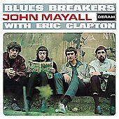 BLUES BREAKERS: JOHN MAYALL WITH ERIC CLAPTON/JOHN McVIE/HUGHIE FLINT (NEW CD)