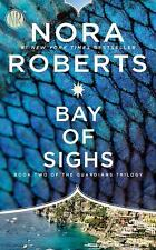 Guardians Trilogy: Bay of Sighs 2 by Nora Roberts (2017, Paperback)