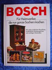 """""""Bosch – Für Heimwerker, die nur ganze Sachen machen (Mit vielen praktisch...)"""""""