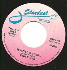 """PAUL EVANS - Seven Little Girls  7""""  45"""