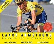 Lance Armstrong: Images of a Champion (Revised)