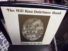 Mill Run Dulcimer Band Sunday At The Mill LP 1980 Private Press VG+
