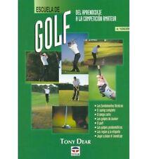 NEW Escuela de Golf - del Aprendizaje a la Competicion Amateur by Tony Dear