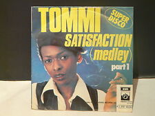 TOMMI Satisfaction ( ROLLING STONES medley ) PRIVATE STOCK 4C006 60299