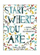 Start Where You Are: A Journal for Self-Exploration Free Shipping