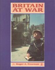 Britain at War,Roger A. Freeman