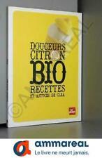 DOUCEURS CITRON BIO - RECETTES
