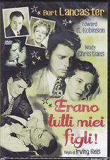 Dvd **ERANO TUTTI MIEI FIGLI** con Burt Lancaster nuovo 1948