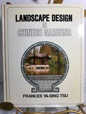 Landscape Design in Chinese Gardens HC