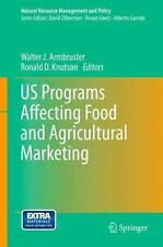 US Programs Affecting Food and Agricultural Marketing 38 (2014, Paperback)