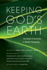 (New) Keeping God's Earth: The Global Environment in Biblical Perspective